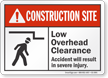 Low Overhead Clearance Construction Site Sign