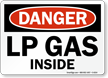 Lp Gas Inside OSHA Danger Sign