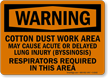 Warning: Respirators Required In This Area Sign