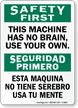 Bilingual OSHA Safety First / Seguridad Primero Sign