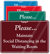 Maintain Social Distancing In Waiting Room ShowCase Sign