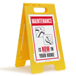 Maintenance is Now in Your Home Floor Sign