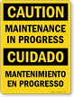 Maintenance In Progress / Mantenimiento En Progresso Sign