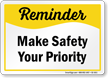 Make Safety Your Priority Sign