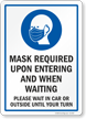 Mask Required Upon Entering And Waiting Sign