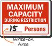 Maximum Capacity During Restriction Sign