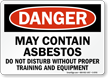May Contain Asbestos OSHA Danger Sign