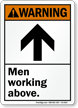 Men Working Above With Up Arrow ANSI Warning Sign