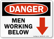 Danger Men Working Below Sign