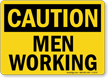 Caution Men Working Sign