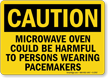 Caution Microwave Oven Could Be Harmful Sign
