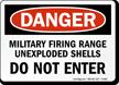 Military Firing Range Do Not Enter Sign