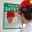 Focus on Safety Sign
