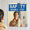 Safety Never Hurts! Sign