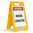 Moving Conveyor OSHA Danger Floor Standing Sign