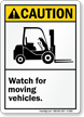 Caution (ANSI) Watch For Moving Vehicles Sign