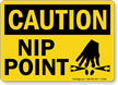 Caution Nip Point Sign