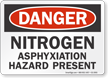 Nitrogen Asphyxiation Hazard Present OSHA Danger Sign