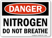 Nitrogen Do Not Breathe Danger Sign