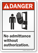 Danger (ANSI): No Admittance Without Authorization Sign