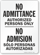 Bilingual No Admittance Authorized Persons Sign