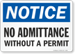 Notice: No Admittance Without a Permit