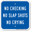 No Checking Sign for Hockey Moms