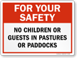 No Children In Pastures Horse Safety Sign
