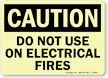 GlowSmart Do Not Use On Electrical Fires Sign