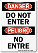 Danger Peligro Do Not Enter Sign