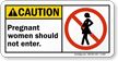 Pregnant Women Should Not Enter ANSI Caution Sign