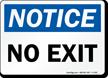 Notice: No Exit Sign