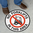 No Forklifts in this Area SlipSafe Floor Sign