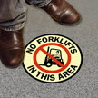 No Forklifts In this Area Glowing Floor Sign