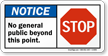 No General Public Beyond This Point, STOP Sign