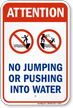 No Jumping or Pushing Into Water Sign