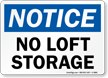 No Loft Storage OSHA Notice Sign