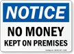 No Money Kept On Premises OSHA Notice Sign