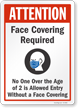 No One Over The Age Of 2 Allowed Without Face Covering Sign