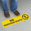 No Pedestrian Traffic GripGuard Slip-Resistant Floor Sign