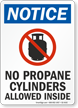 No Propane Cylinders Allowed Inside OSHA Notice Sign