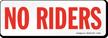 No Riders Sign