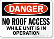 No Roof Access Danger Sign