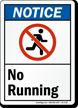 No Running ANSI Notice Sign