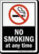 No Smoking At Any Time  - black vertical Sign