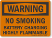 No Smoking Battery Charging OSHA Warning Sign