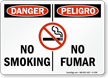 Danger / Peligro No Smoking Sign Bilingual