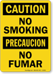 Caution No Smoking/Precaucion No Fumar Sign