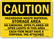 Caution: Hazardous Waste Material Storage Area Sign