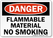Flammable Material No Smoking Sign, OSHA Danger